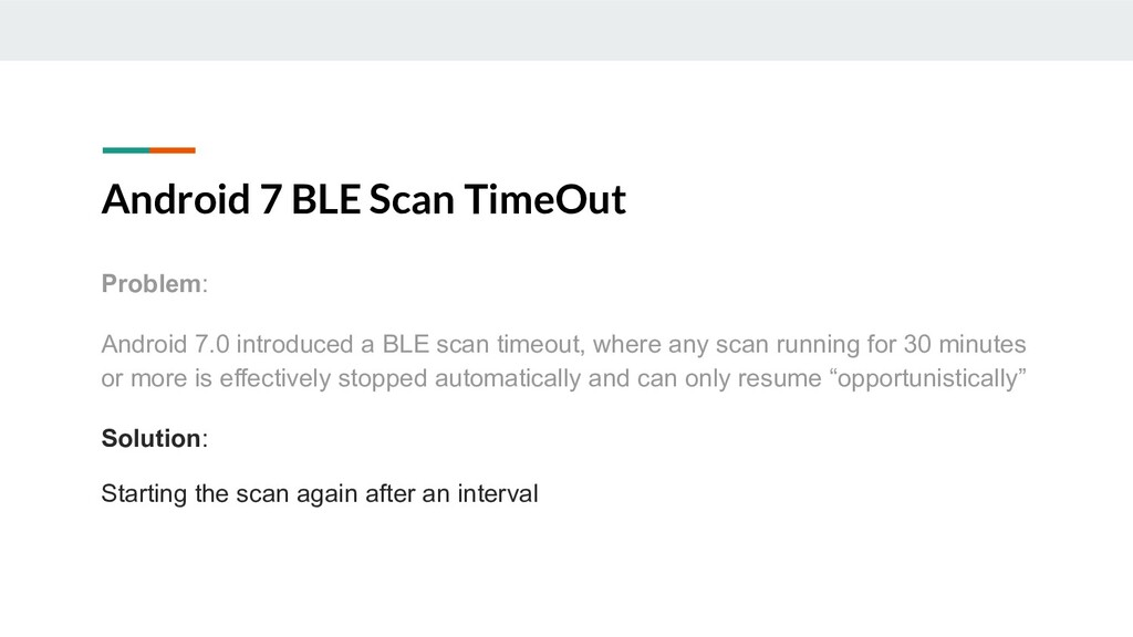 Android 7 BLE Scan TimeOut Problem: Android 7.0...