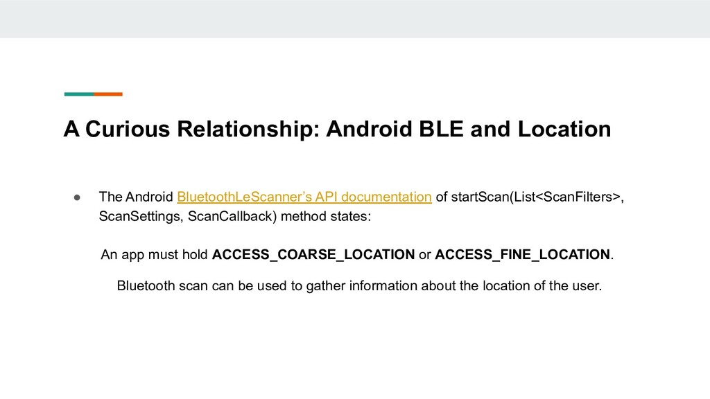 A Curious Relationship: Android BLE and Locatio...