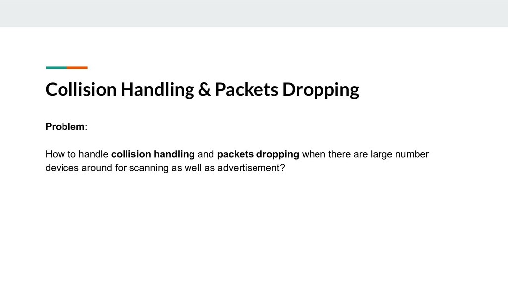 Collision Handling & Packets Dropping Problem: ...