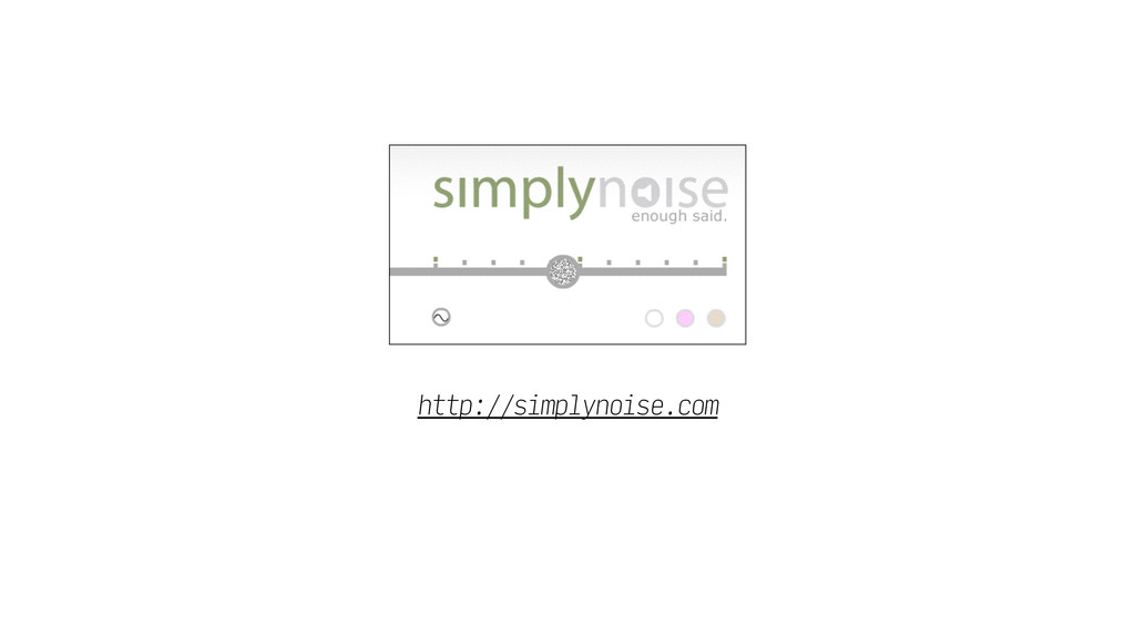 http://simplynoise.com