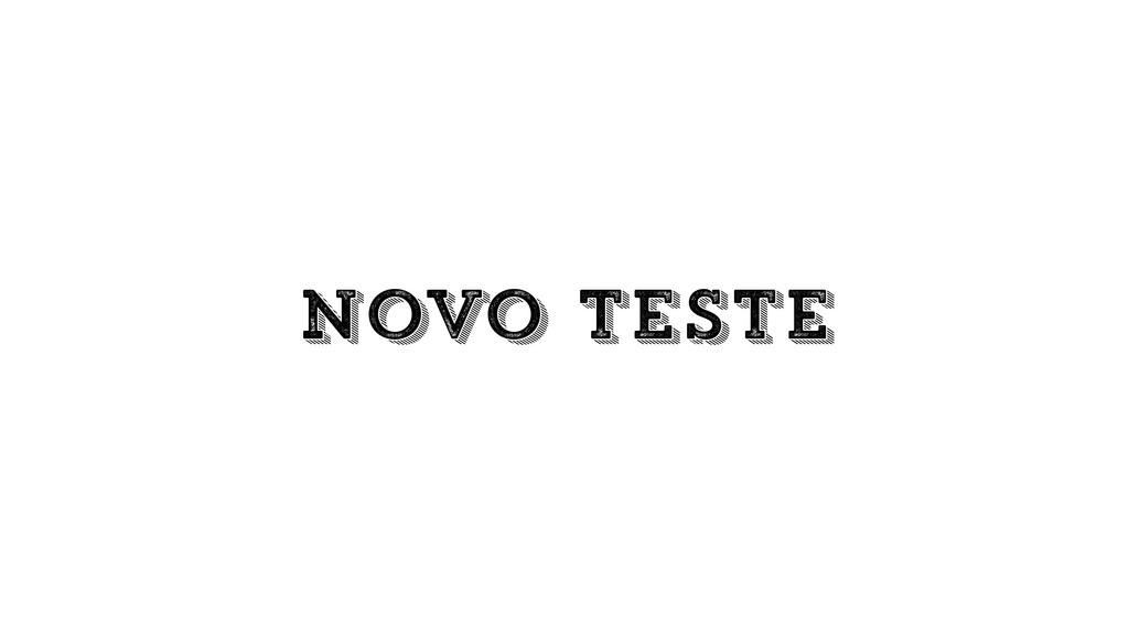 novo teste