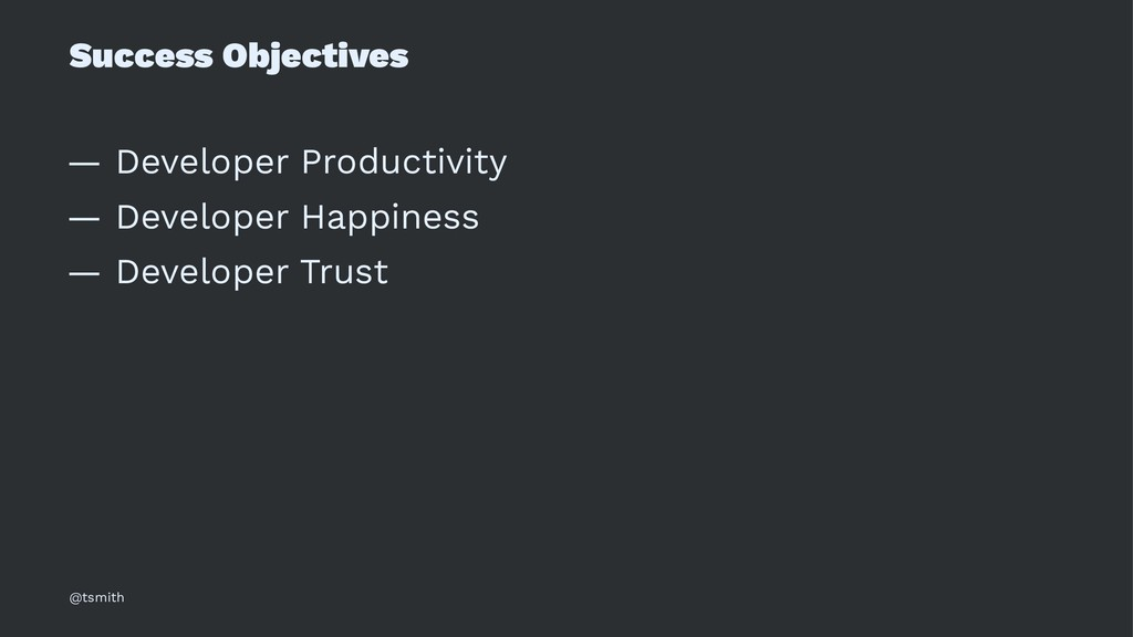 Success Objectives — Developer Productivity — D...
