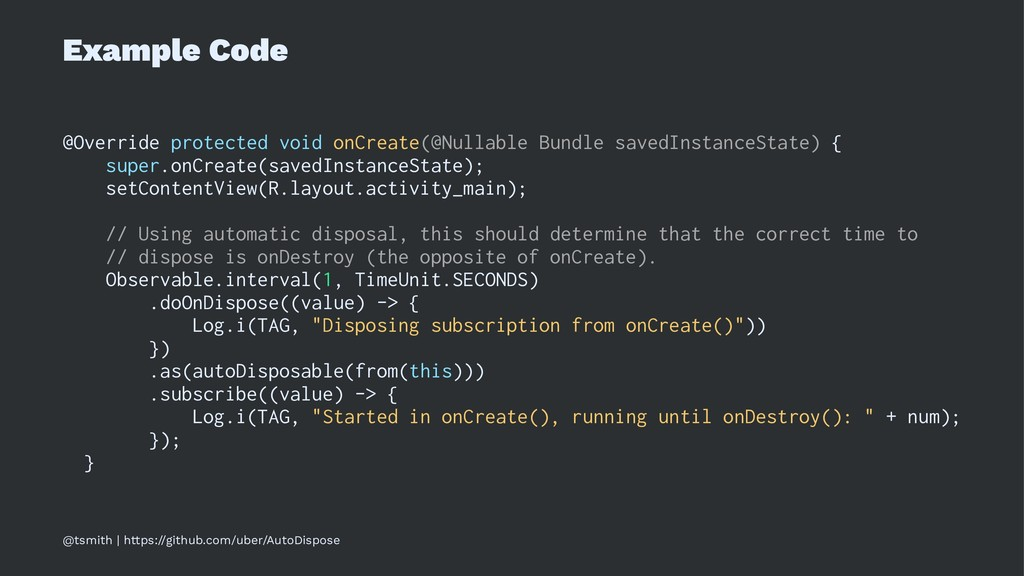 Example Code @Override protected void onCreate(...