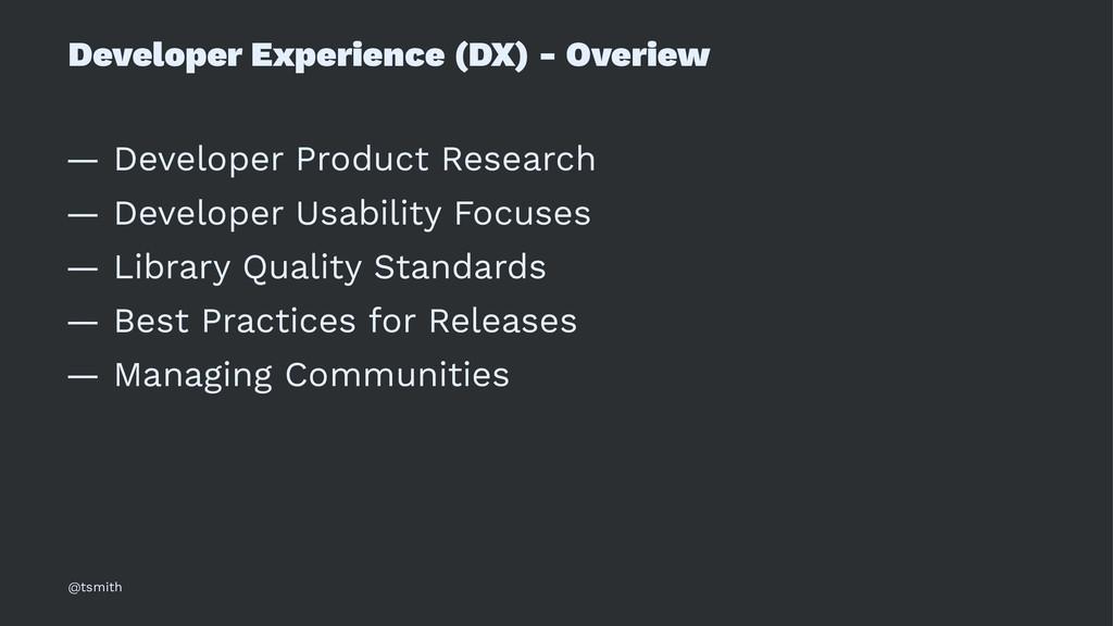 Developer Experience (DX) - Overiew — Developer...