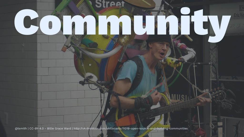 Community @tsmith | CC-BY-4.0 - Billie Grace Wa...