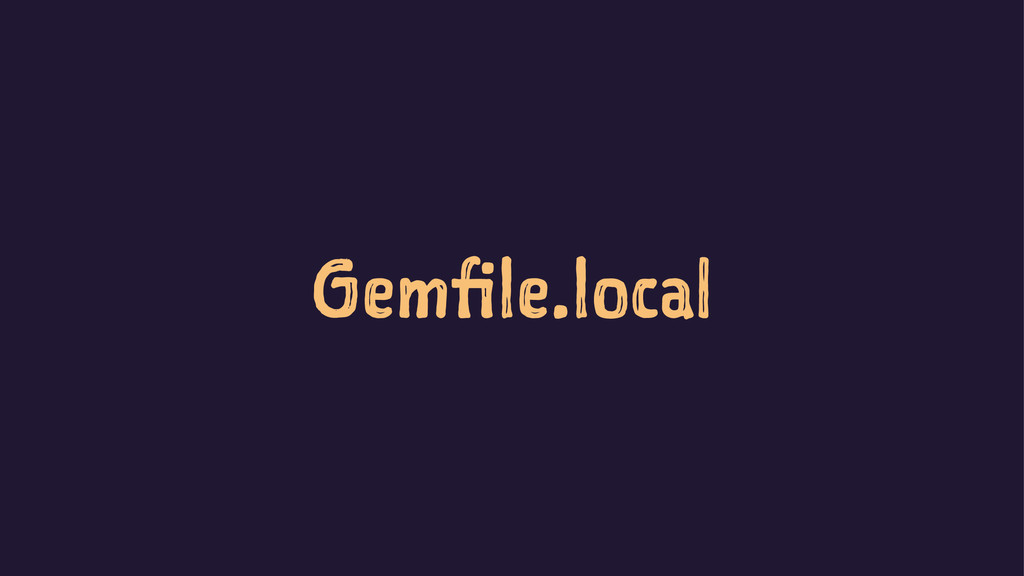 Gemfile.local