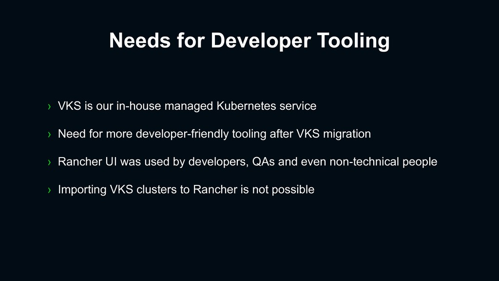 › VKS is our in-house managed Kubernetes servic...