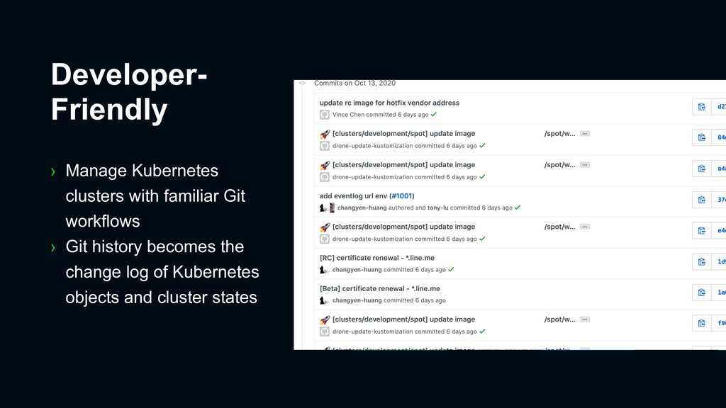 › Manage Kubernetes clusters with familiar Git ...