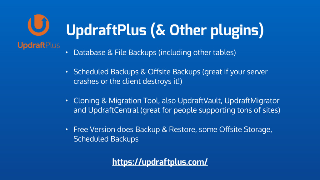 UpdraftPlus (& Other plugins) • Database & File...