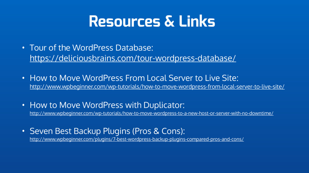 Resources & Links • Tour of the WordPress Datab...