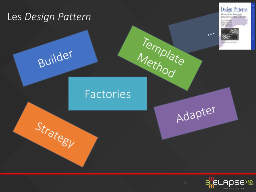 56 Les Design Pattern 56 Factories