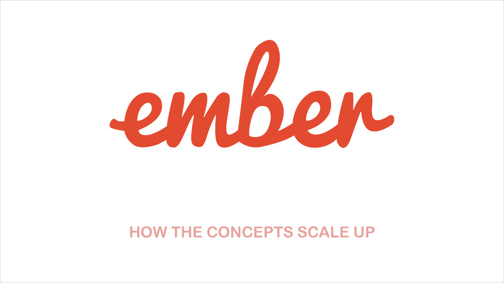 HOW THE CONCEPTS SCALE UP
