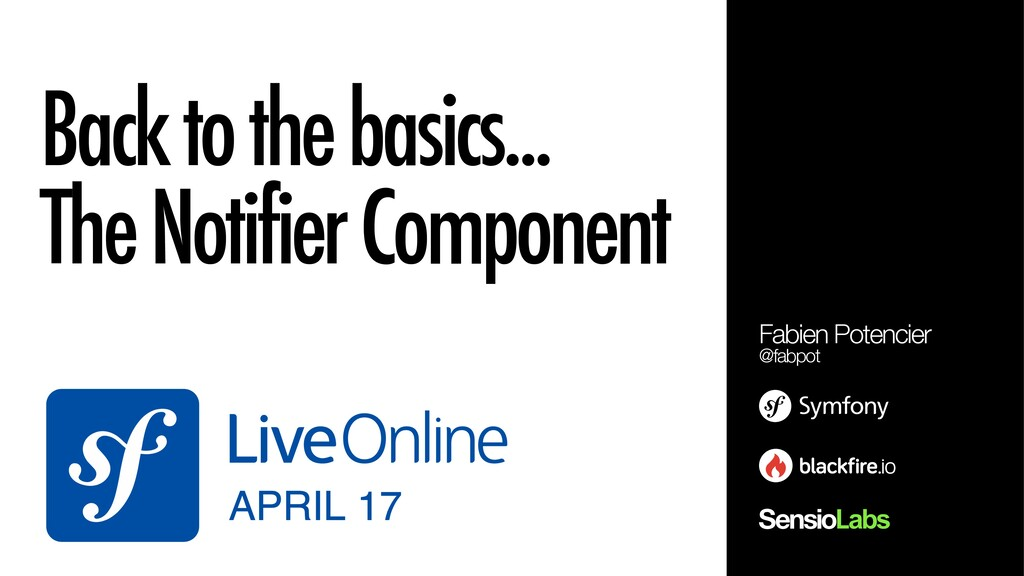 Back to the basics... The Notifier Component Fa...