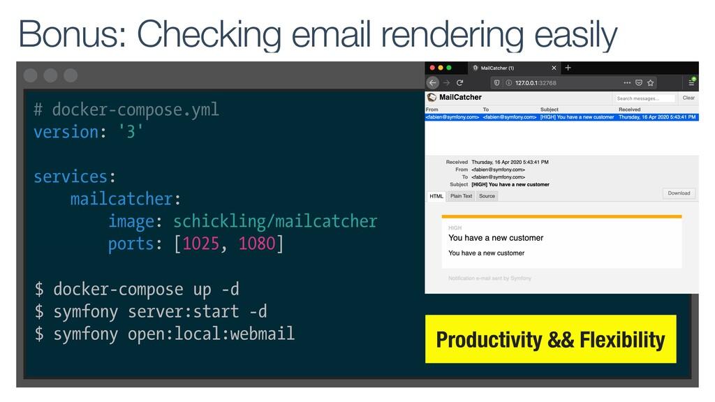 Bonus: Checking email rendering easily Producti...