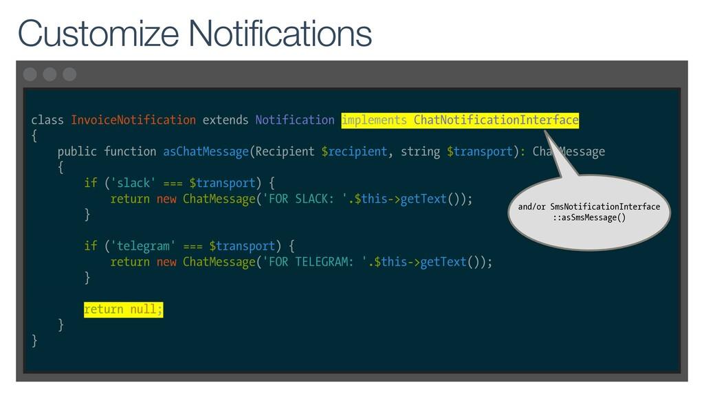 class InvoiceNotification extends Notification ...