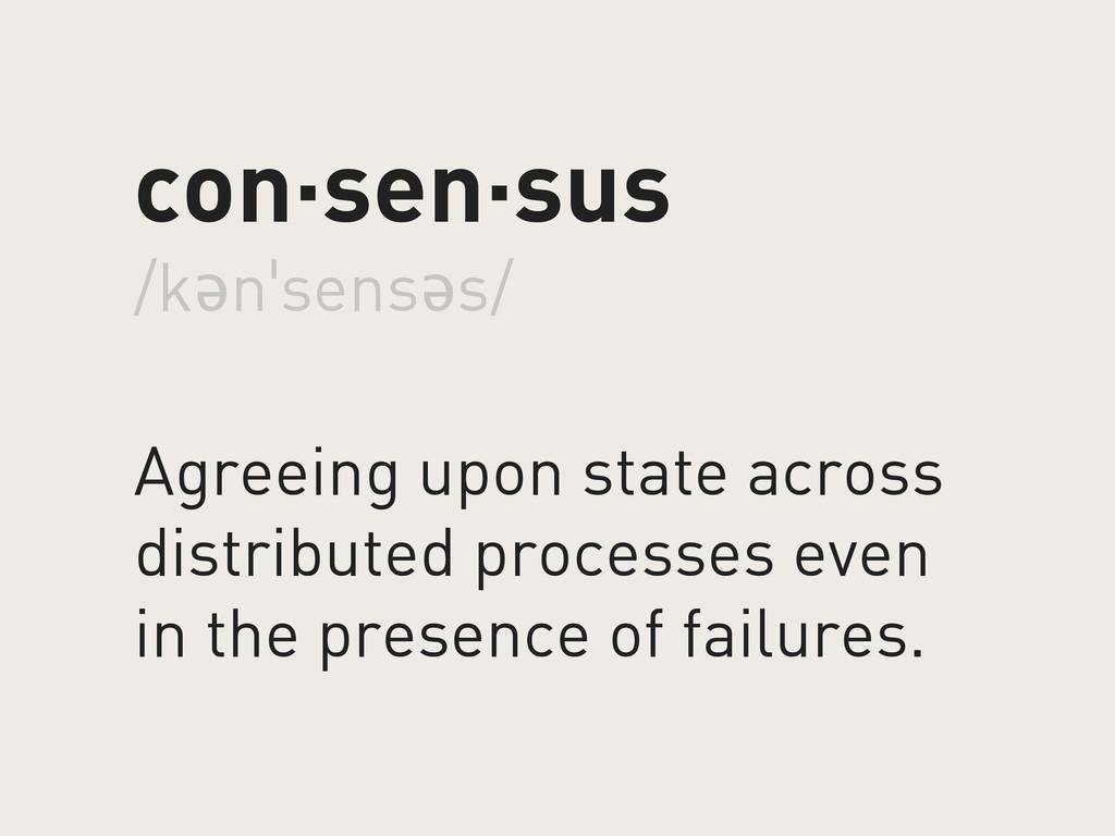 con·sen·sus /kənˈsensəs/ Agreeing upon state ac...