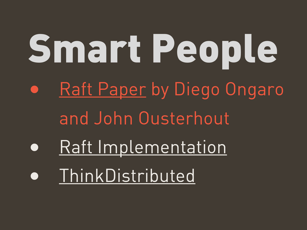 Smart People • Raft Paper by Diego Ongaro and J...
