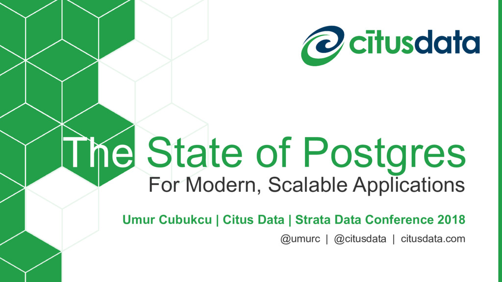 The State of Postgres For Modern, Scalable Appl...