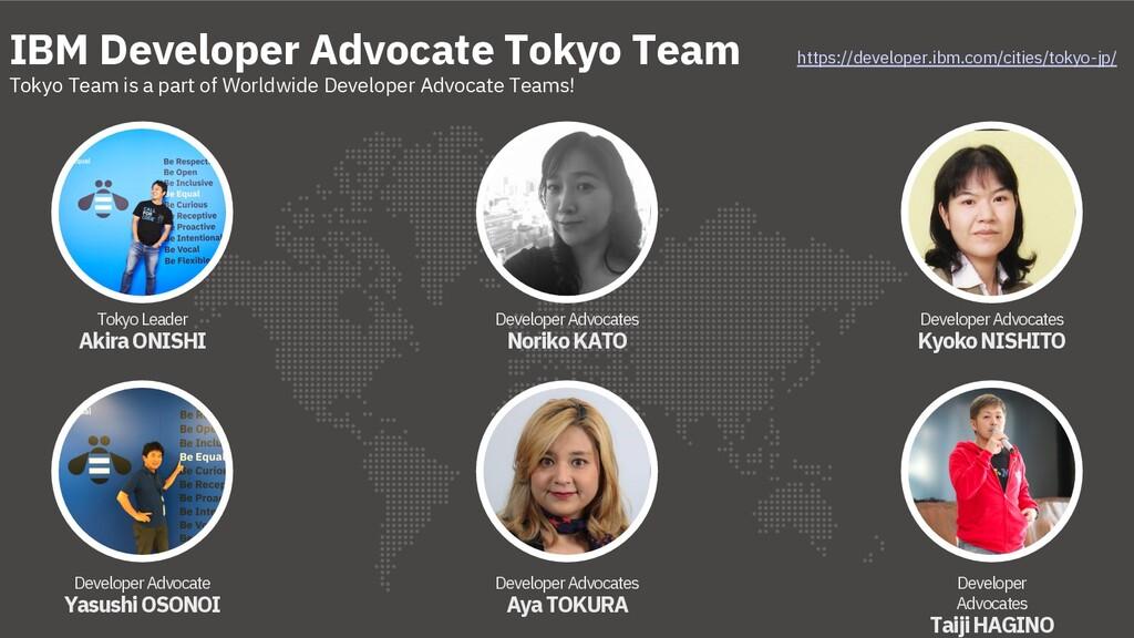 Tokyo Leader Akira ONISHI IBM Developer Advocat...