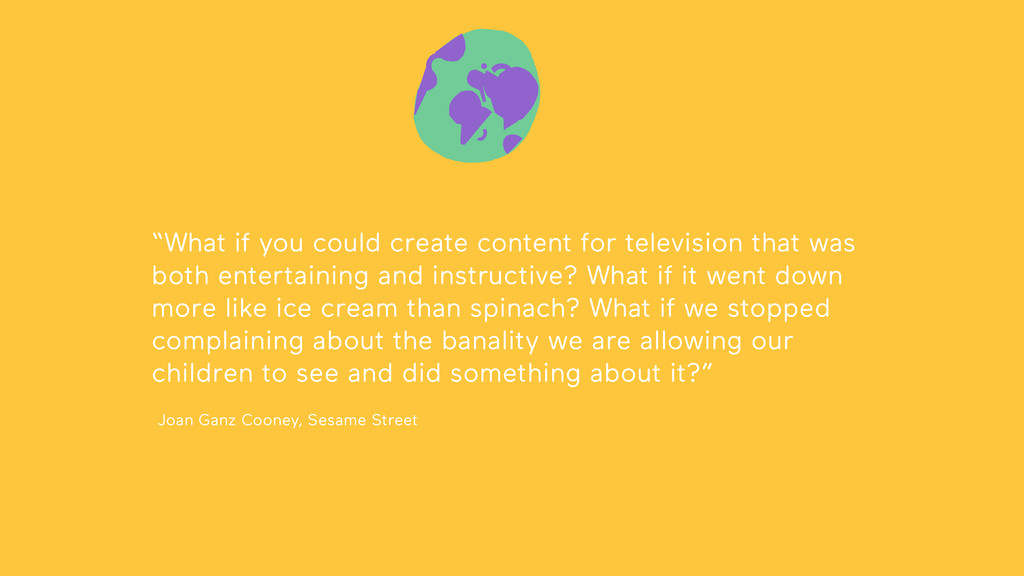 """""""What if you could create content for televisio..."""