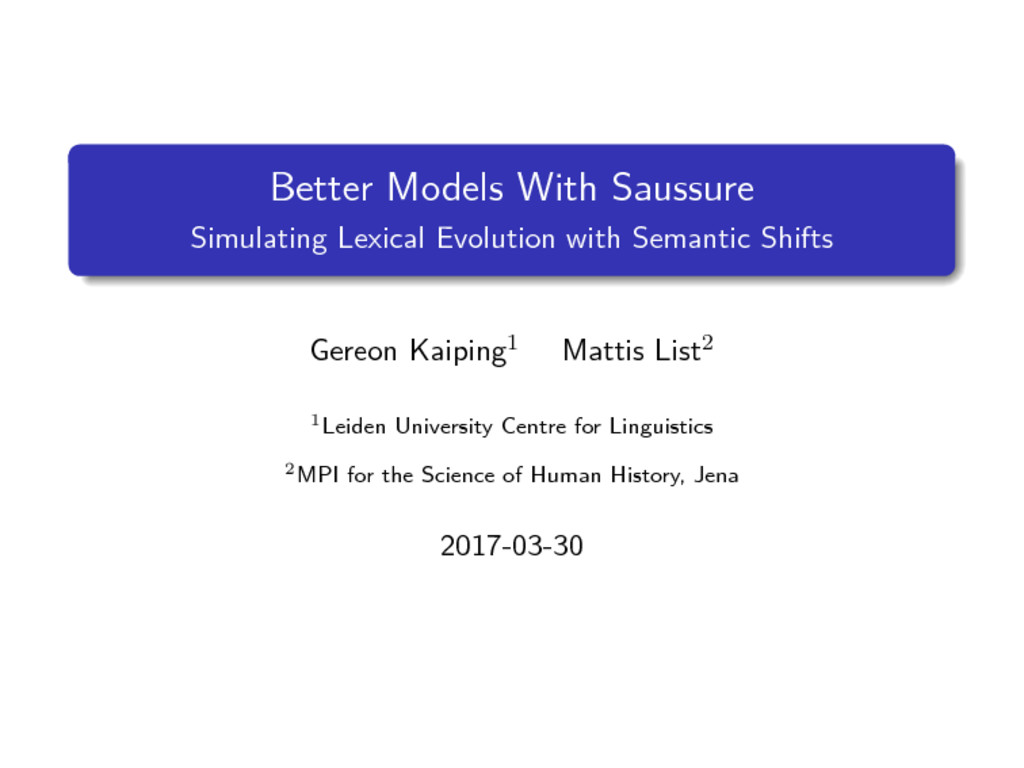Better Models With Saussure Simulating Lexical ...