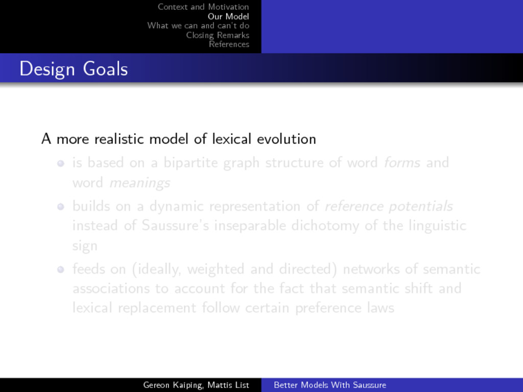 Context and Motivation Our Model What we can an...