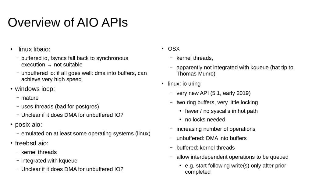 Overview of AIO APIs ● linux libaio: – buffered...