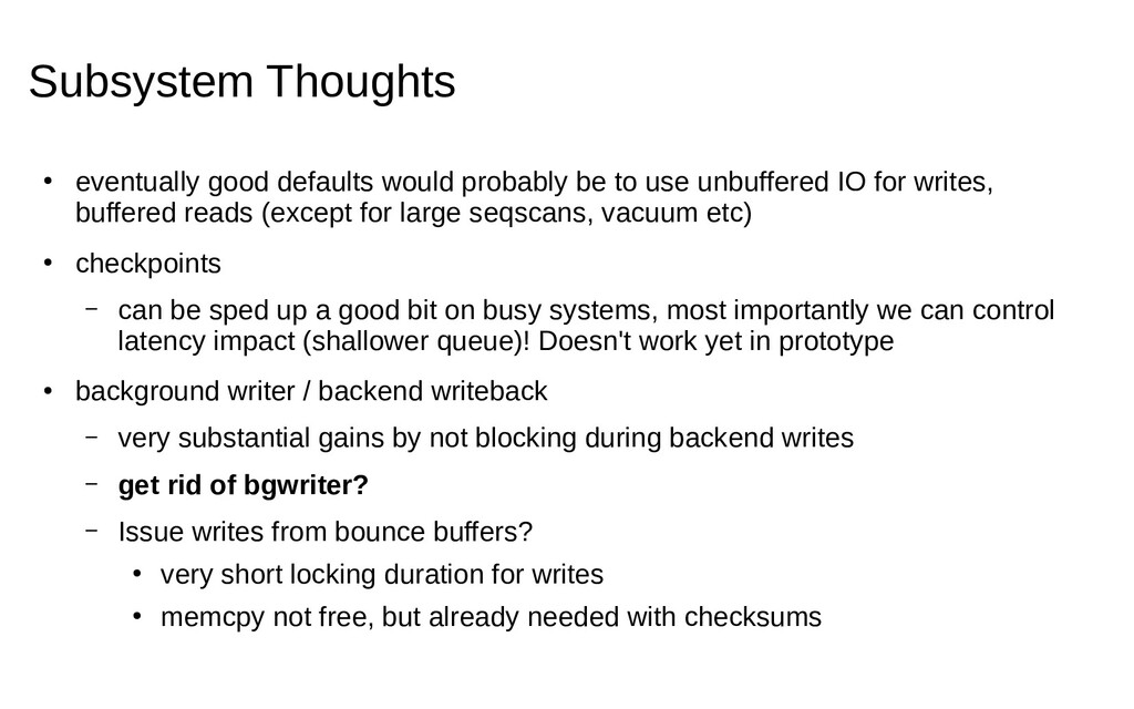 Subsystem Thoughts ● eventually good defaults w...