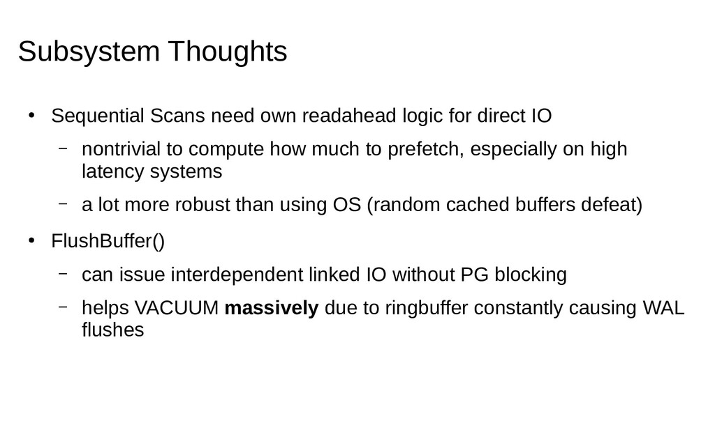 Subsystem Thoughts ● Sequential Scans need own ...