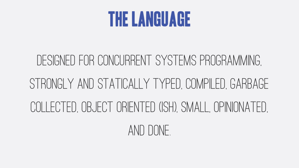The Language Designed for concurrent systems pr...