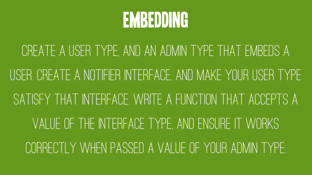 Embedding Create a user type, and an admin type...