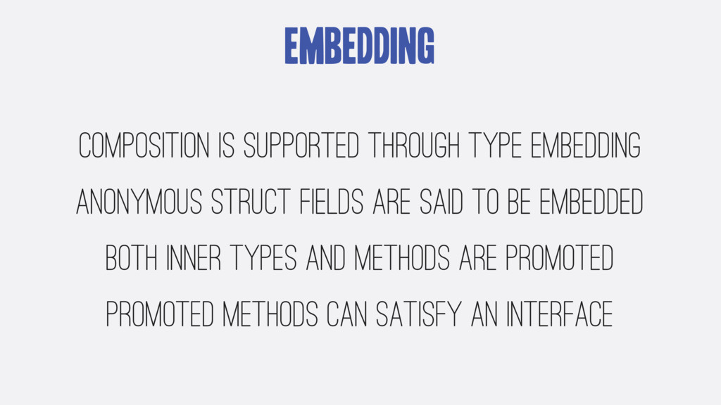 Embedding composition is supported through type...