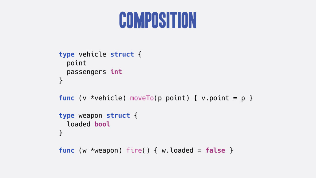 Composition type vehicle struct { point passeng...