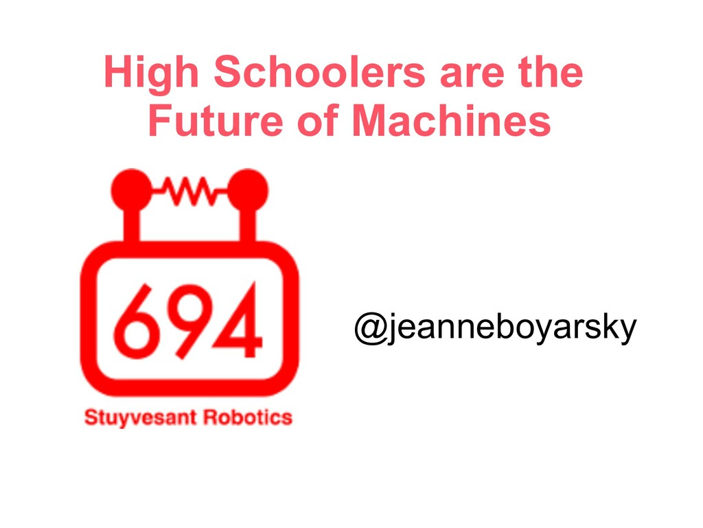 High Schoolers are the Future of Machines @jean...
