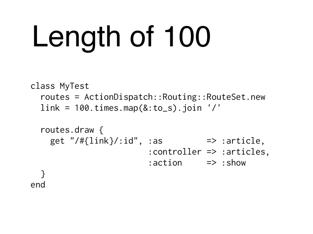 Length of 100 class MyTest routes = ActionDispa...