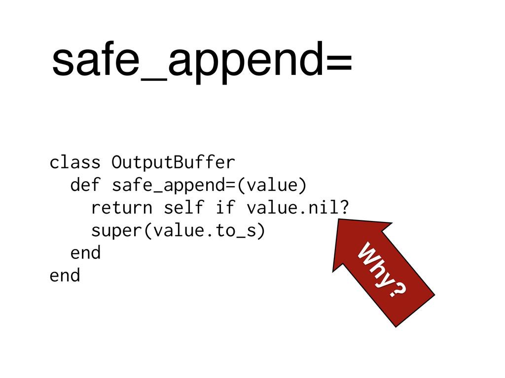 safe_append= class OutputBuffer def safe_append...