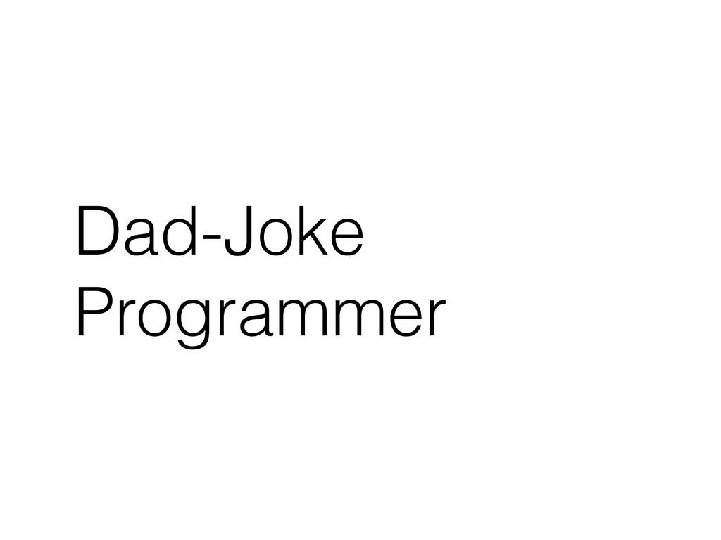 Dad-Joke Programmer