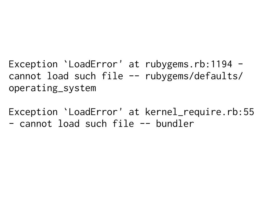 Exception `LoadError' at rubygems.rb:1194 - can...