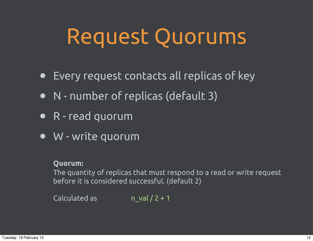 Request Quorums • Every request contacts all re...