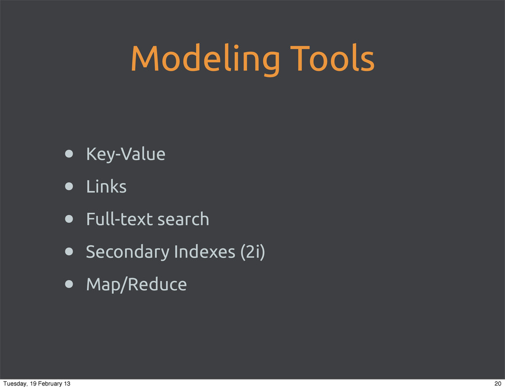 Modeling Tools • Key-Value • Links • Full-text ...
