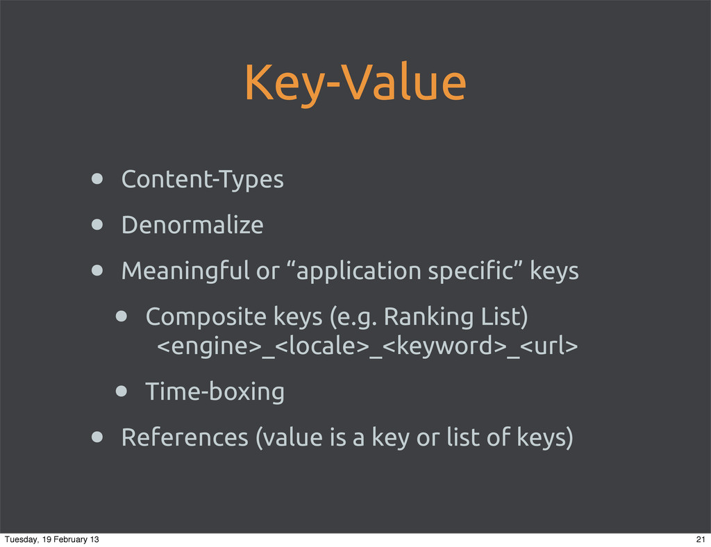Key-Value • Content-Types • Denormalize • Meani...