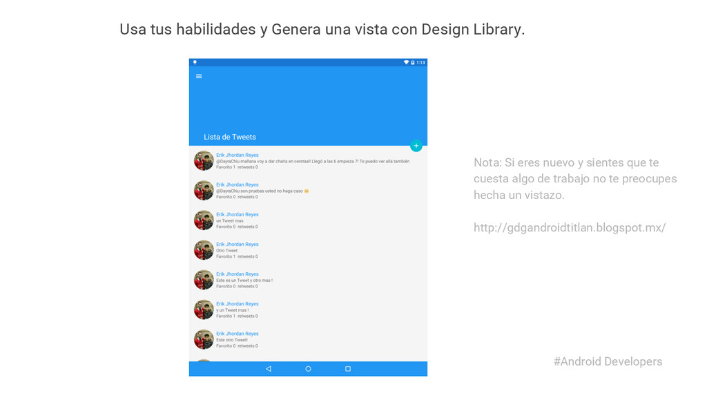 #Android Developers Usa tus habilidades y Gener...