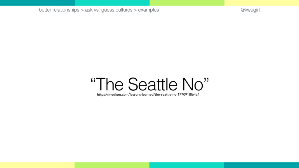 """@kwugirl """"The Seattle No"""" better relationships ..."""