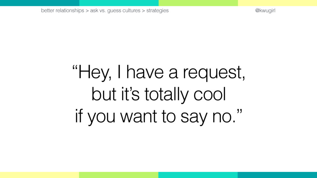 """@kwugirl """"Hey, I have a request,  but it's tot..."""