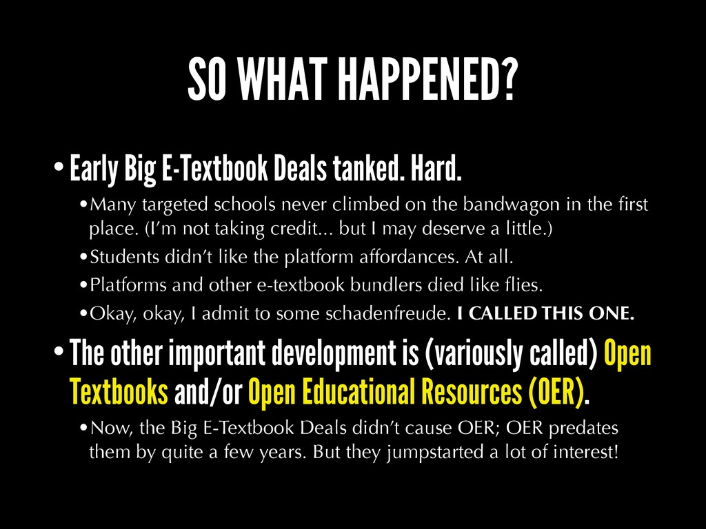 SO WHAT HAPPENED? •Early Big E-Textbook Deals t...