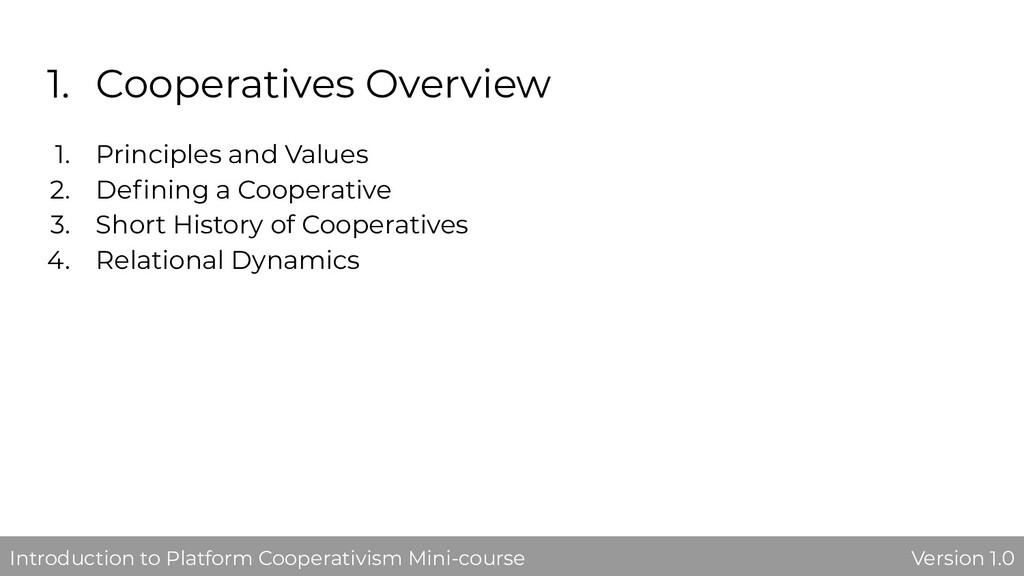 1. Cooperatives Overview 1. Principles and Valu...