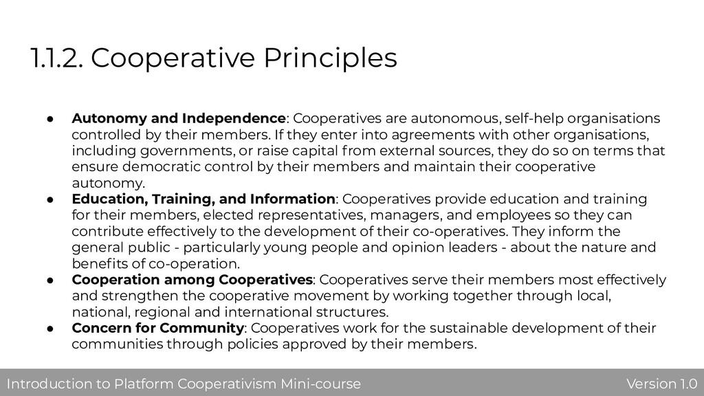 1.1.2. Cooperative Principles ● Autonomy and In...