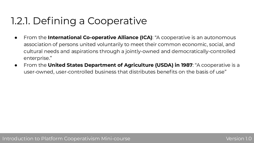 1.2.1. Defining a Cooperative ● From the Interna...