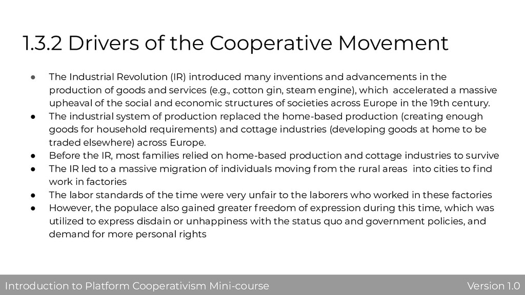 1.3.2 Drivers of the Cooperative Movement ● The...