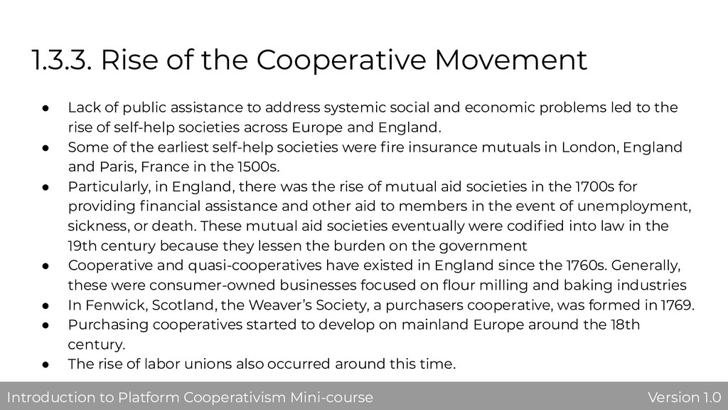 1.3.3. Rise of the Cooperative Movement ● Lack ...